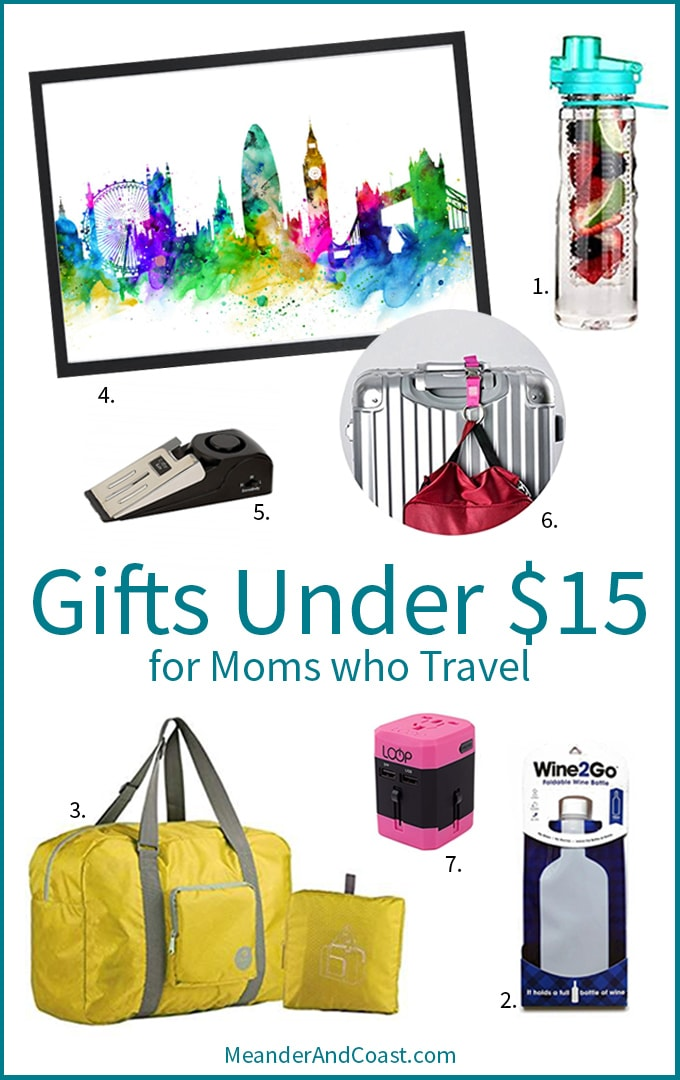 Mothers' Day gifts under $15 for moms who love to travel. These are fun and practical too! | Meander & Coast Travel Blog