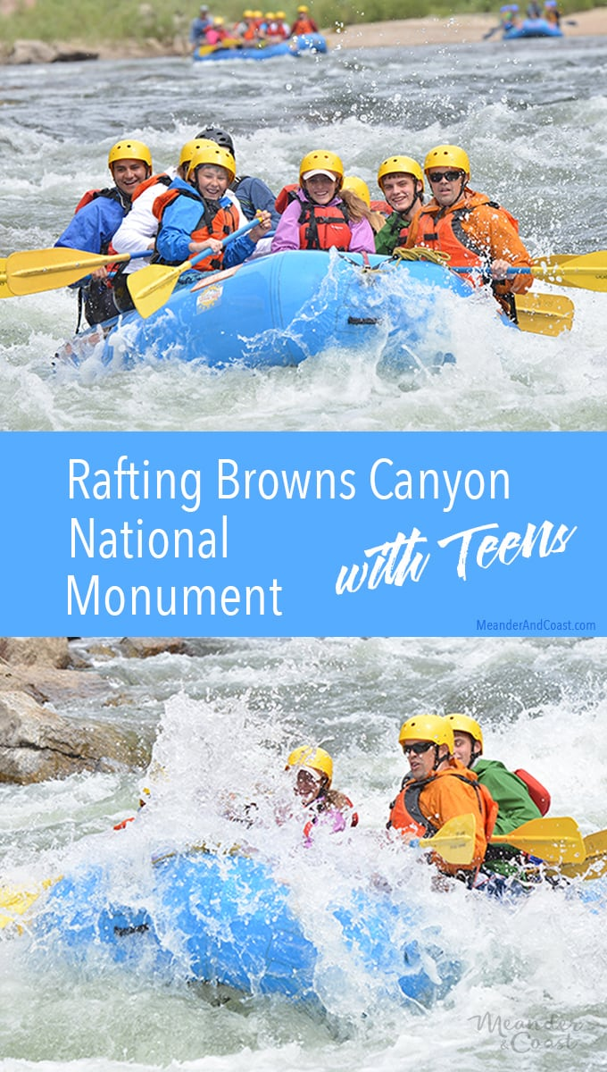 Whitewater rafting Browns Canyon National Monument with teens. A great intermediate trip for families! | Meander & Coast