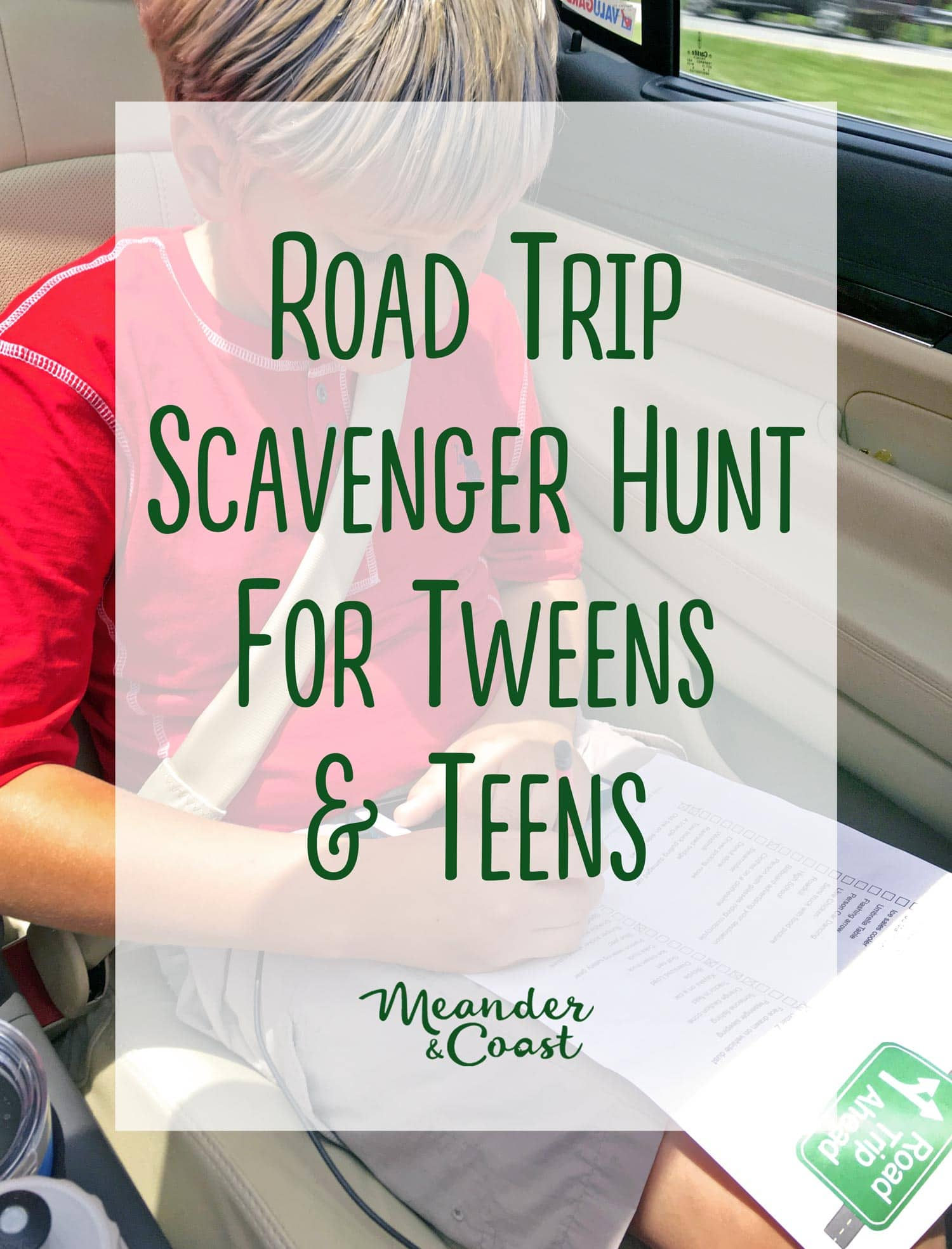 Finally! Some travel games for older kids! | Free printable Road Trip Scavenger Hunt for Tweens and Teens. Meander & Coast #travelgames #scavengerhunt #teens #tweens #roadtrip