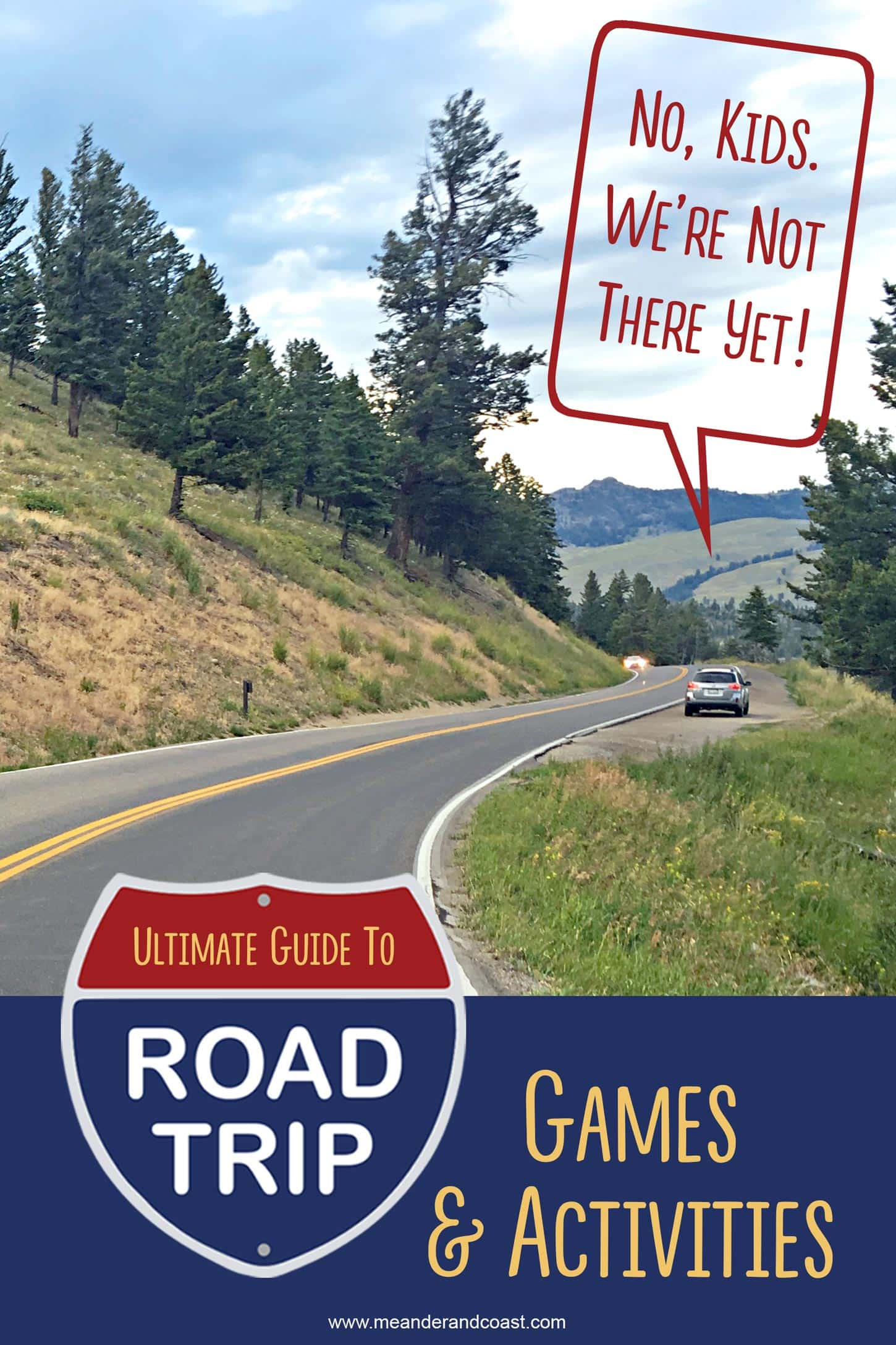 This will be perfect for our summer trip! Ultimate guide to family road trip car games. Ideas from teens to toddlers. | Meander & Coast #travelgames #roadtripgames #roadtrip #teens #tweens #kids #familytravel